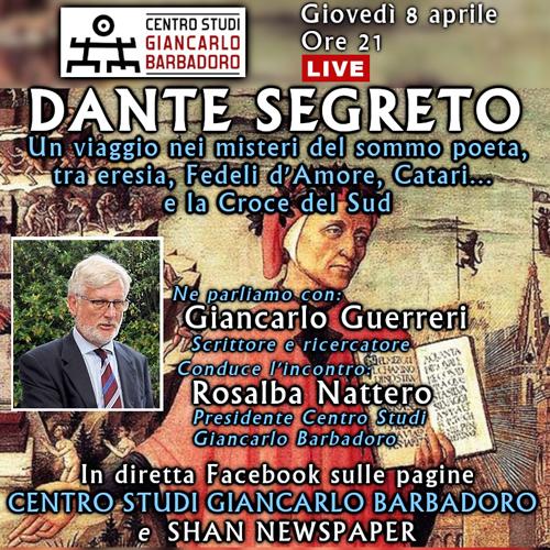 """Conferenza online """"Dante Segreto"""" - Centro Studi Giancarlo Barbadoro - Giovedì 8 aprile 2021, ore 21"""