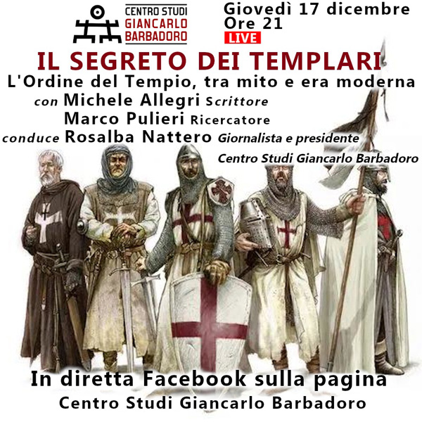 """Conferenza online """"Il Segreto dei Templari"""" - Centro Studi Giancarlo Barbadoro - Giovedì 17 dicembre, ore 21"""