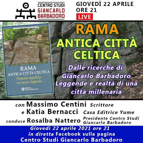 Conferenza online Rama, antica città celtica - Centro Studi Giancarlo Barbadoro - Giovedì 22 aprile, ore 21
