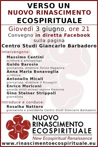 Convegno Verso un Nuovo Rinascimento Ecospirituale - Centro Studi Giancarlo Barbadoro - Giovedì 3 giugno 2021, ore 21